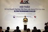 Hội thảo hỗ trợ doanh nghiệp Việt Nam vận dụng FTA Việt-Hàn