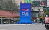 美朝领导人第二次会晤:推介一个和平的越南首都河内