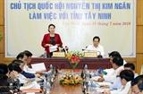 Председатель НC Вьетнама провела рабочую встречу с руководством провинции Тэйнинь
