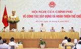 Thủ tướng: Phải chống tham nhũng tiêu cực lợi ích nhóm trong xây dựng và hoàn thiện thể chế