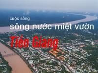 Cuộc sống sông nước miệt vườn Tiền Giang