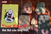 Tranh Đông Hồ - Hơi thở của làng Việt