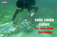 Cuộc chiến chống rác thải nhựa đại dương