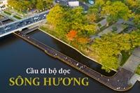 Cầu đi bộ dọc Sông Hương