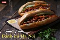 Thưởng thức Bánh mì Hà Nội